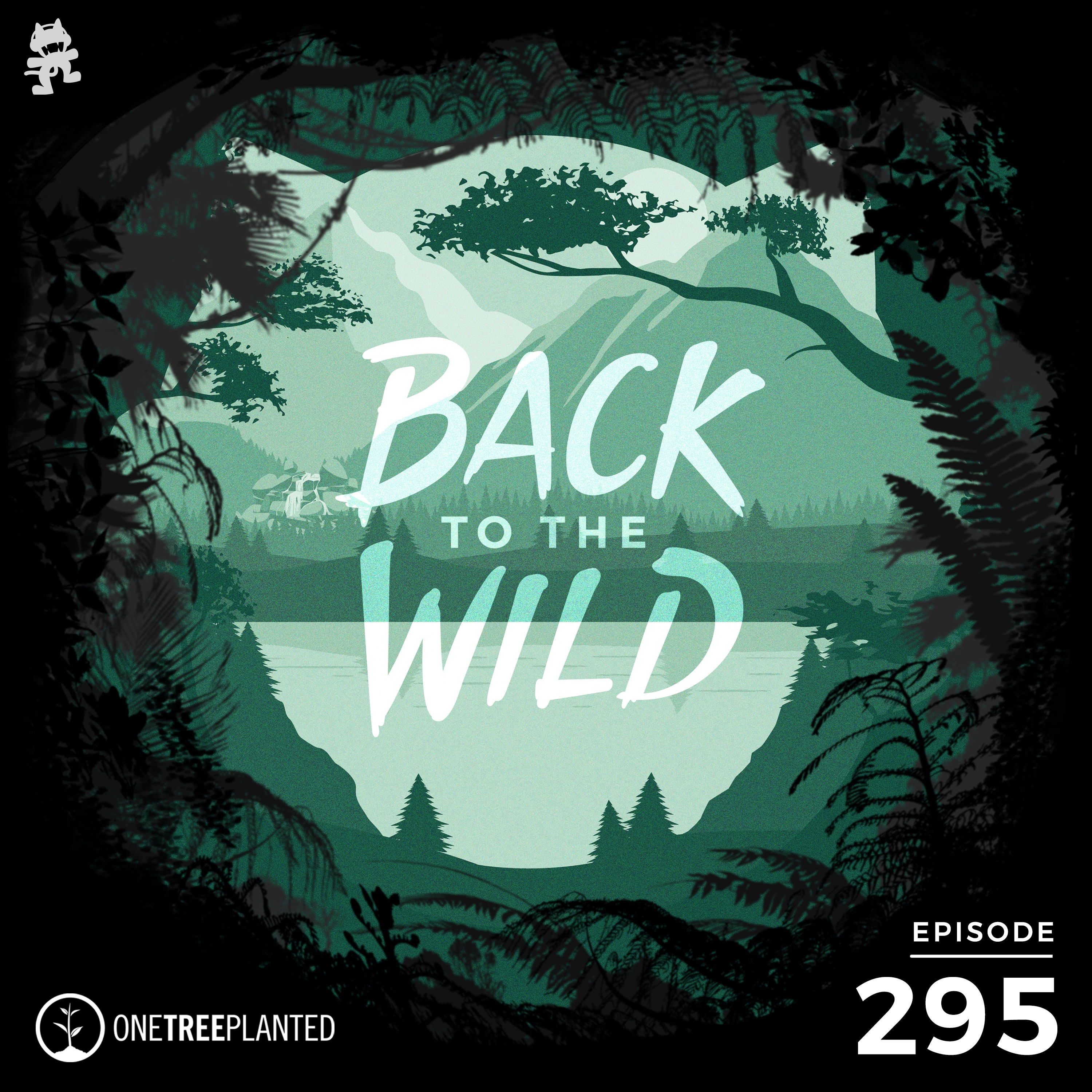 Monstercat: Call of the Wild - Episode 295