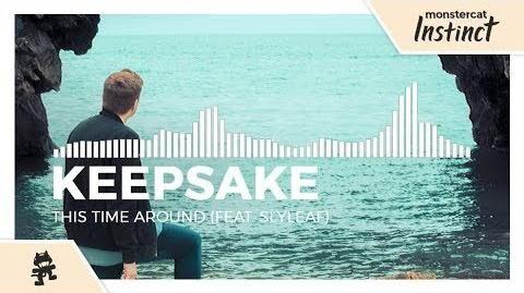 Keepsake_-_This_Time_Around_(feat._Slyleaf)_-Monstercat_Release-