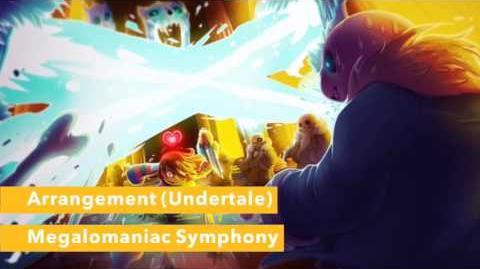 """""""Megalomaniac Symphony"""" - Arrangement (Undertale)"""