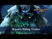 Monster Hunter Rise - Wyvern Riding Trailer