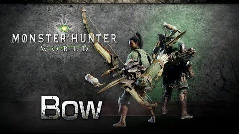 Monster Hunter World - Bow Overview