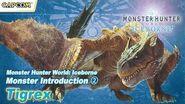 Monster Hunter World Iceborne - Monster Introduction 2 Tigrex