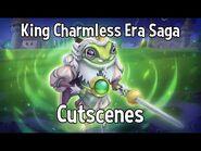 King Charmless Era Saga Cutscenes - Monster Legends