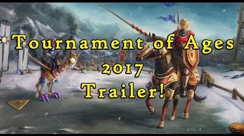 Tournament of Ages 2017 Trailer