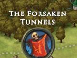 Forsaken Tunnels