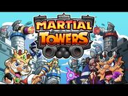 Martial Towers - Tower Defense - The Official Trailer