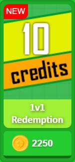 1v1 Redemption-10 credits.png