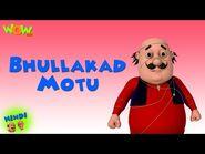 Bhullakad Motu - Motu Patlu in Hindi - 3D Animation Cartoon for Kids -As on Nickelodeon