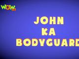 John Ka Bodyguard
