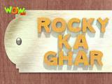 Rocky Ka Ghar