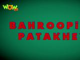 Bahroopiye Patakhey