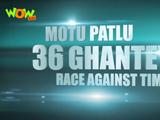 Motu Patlu: 36 Ghantey - Race Against Time