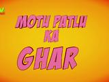 Motu Patlu Ka Ghar