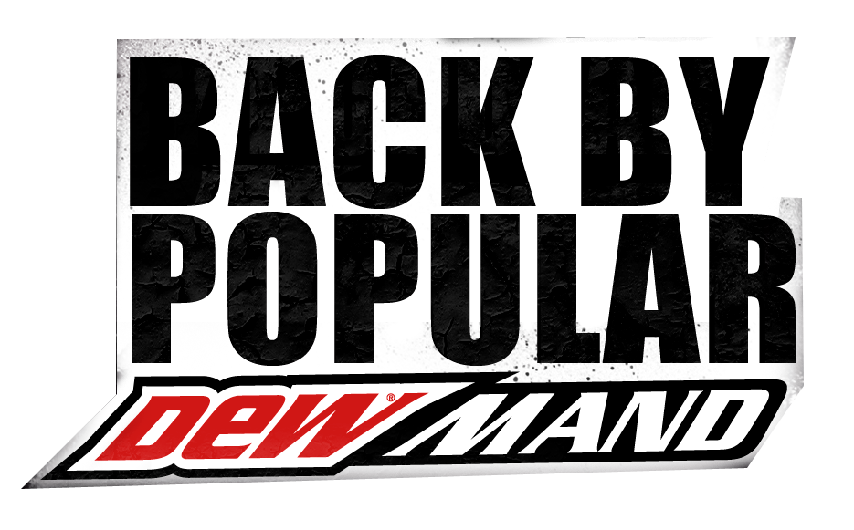 Back by Popular DEWmand