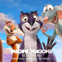 Imagine Dragons - Best Friend (From ''Surly And Buddy The Movie) Cover.jpg