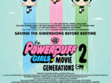 The Powerpuff Girls Movie 2: Generations