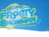 Legend of Frosty the Snowman 2:Meets Rudolph the Red Nosed Reindeer