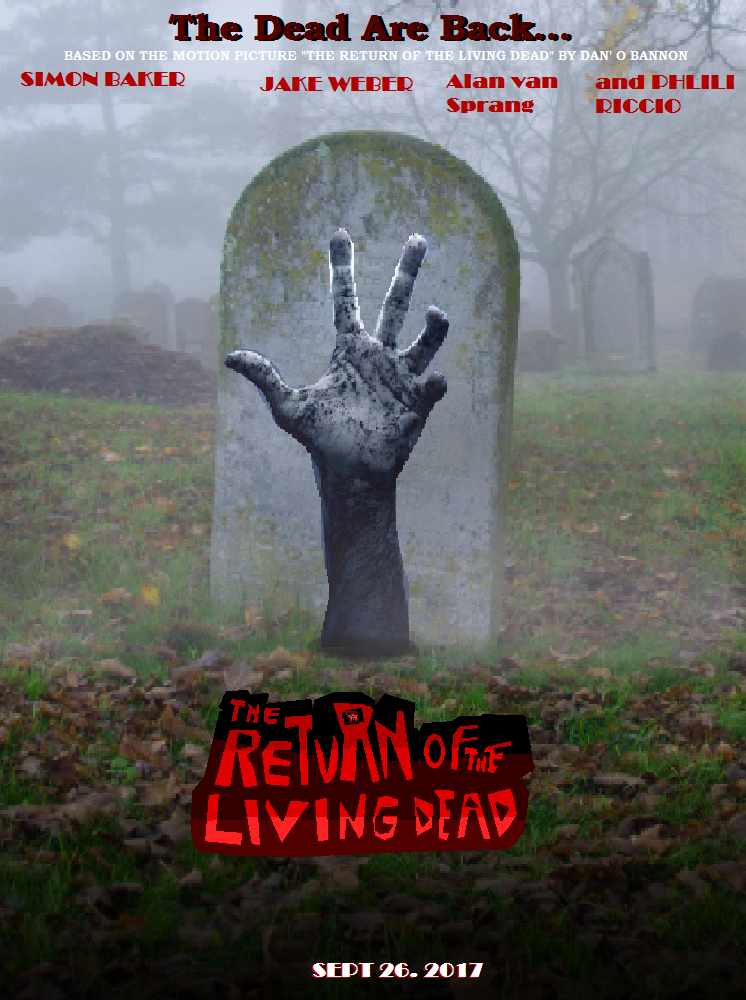 The Return Of The Living Dead Remake (2017)