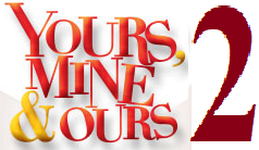 Yours, Mine and Ours 2