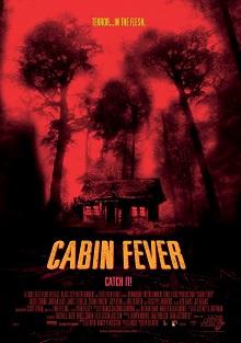 Cabin Fever Virus