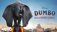 """Danny Elfman - The Final Confrontation (From """"Dumbo"""" Audio Only)"""