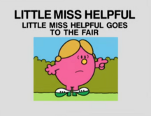 Little Miss Helpful Goes to the Fair.png