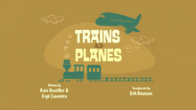 Trains and Planes Title Card.PNG