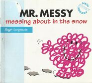 Mr Messy - Messing About in the Snow 1