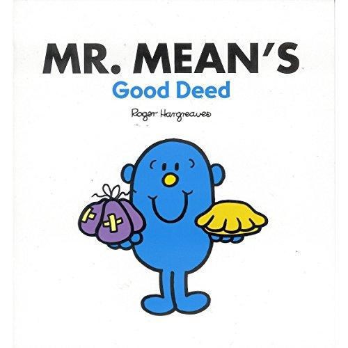 Mr. Mean's Good Deed