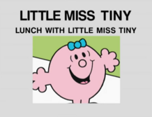 Lunch With Little Miss Tiny.png