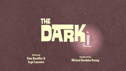The Dark Title Card.png