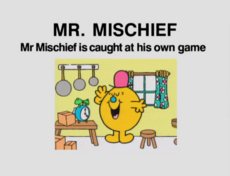 Mr Mischief is Caught at his Own Game.png