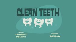 Clean Teeth Title Card.png