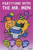 Party Time with the Mr. Men (CYP Version)