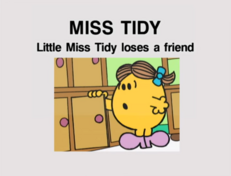 Little Miss Tidy Loses a Friend.png