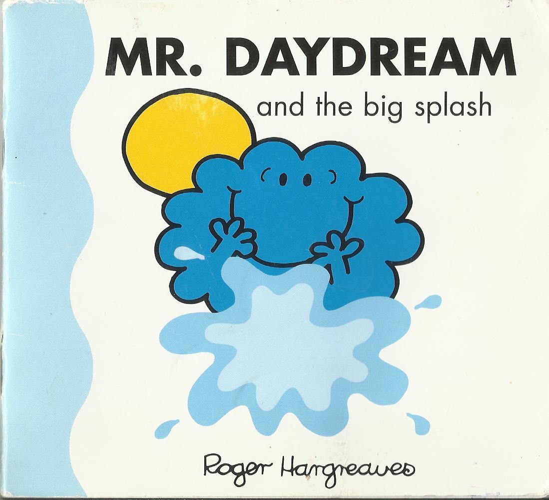 Mr. Daydream and the Big Splash