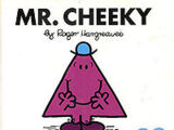 Mr. Cheeky