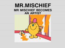 Mr Mischief Becomes an Artist.png