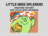 Another Victory for Little Miss Splendid
