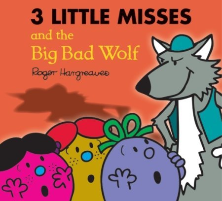 The Three Little Miss and the Big Bad Wolf