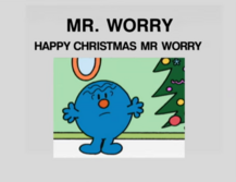 Happy Christmas Mr Worry.png
