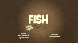 Fish Title Card.png