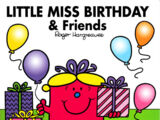 Little Miss Birthday and Friends