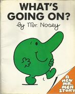 What's going on by Mr. Nosey