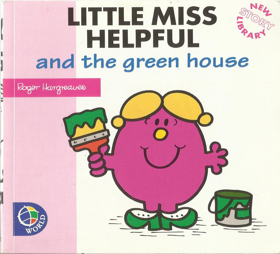 Little Miss Helpful and the Green House