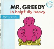 Mr Greedy is helpfully heavy 1