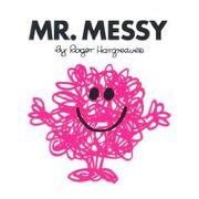 Mr. Messy.jpg