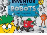 Little Miss Inventor And The Robots