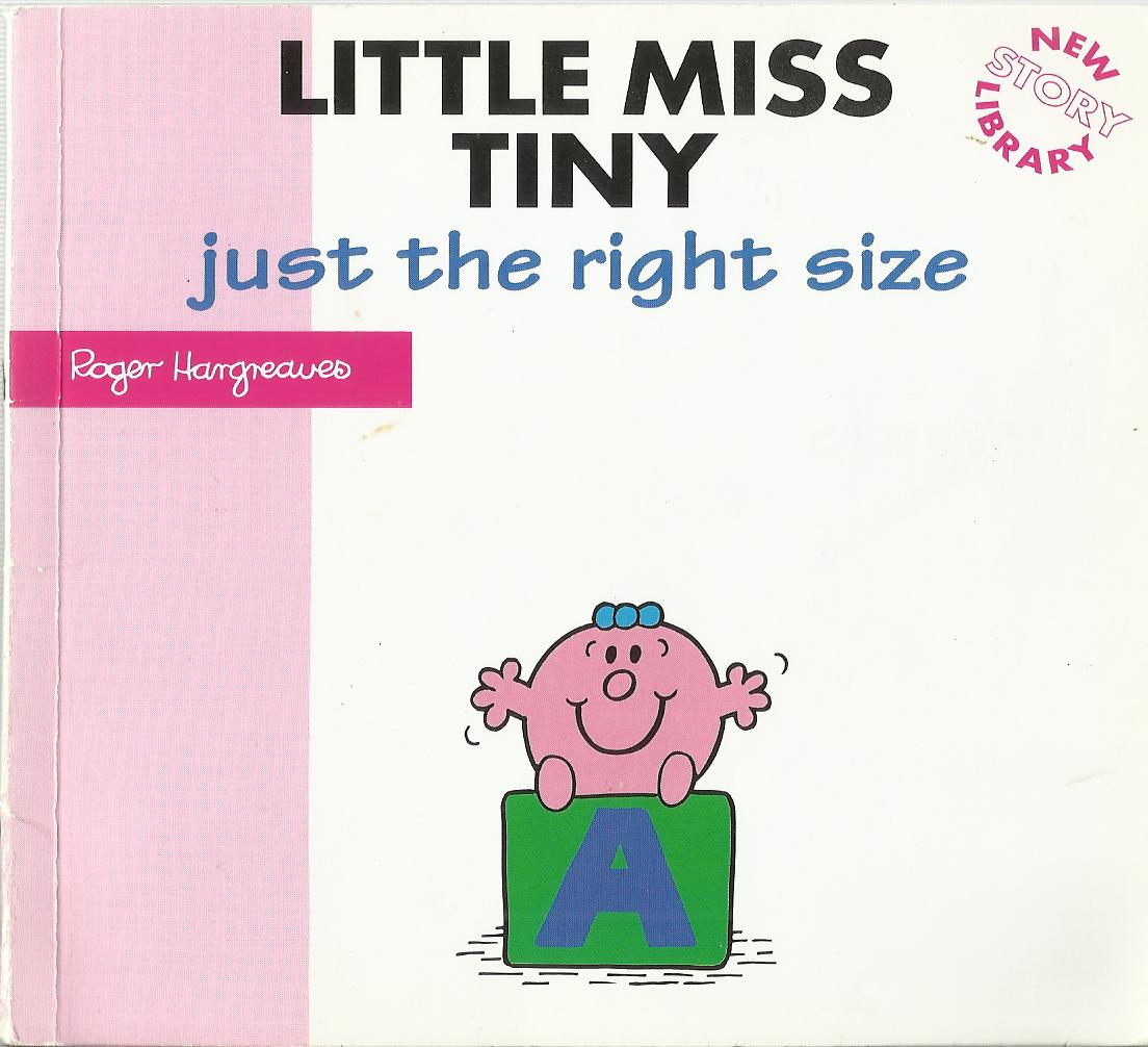 Little Miss Tiny - Just the Right Size