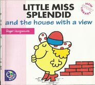 Little Miss Splendid and the House with a view 1